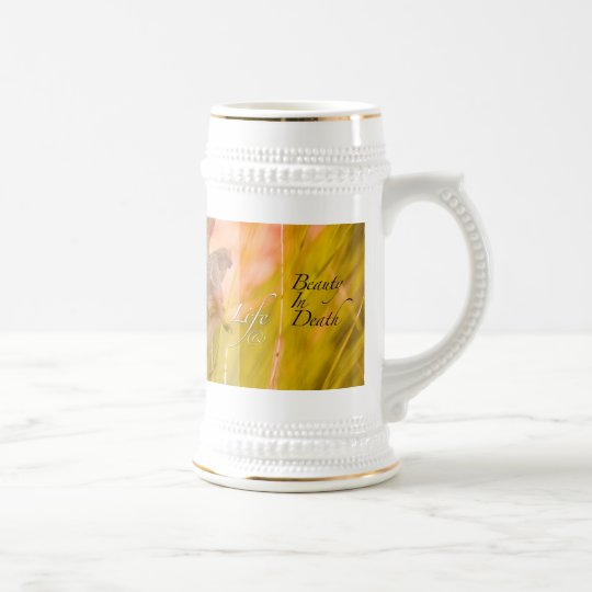 life and beauty beer stein