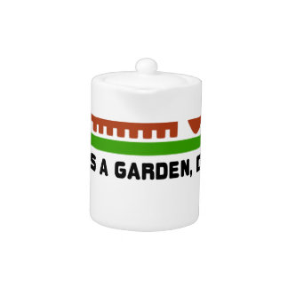 Life and Garden dig it Teapot