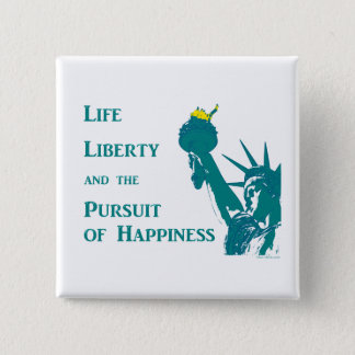 Life and Liberty Button