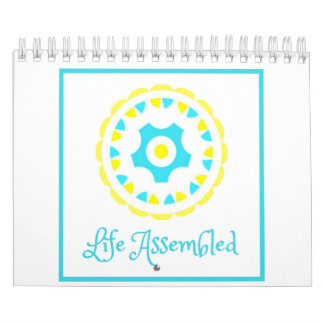 Life Assembled Calendar