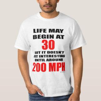 Life at 200 mph Tshirt