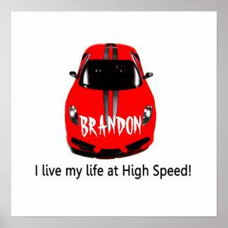 Life at high speed, BRANDON poster