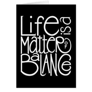 Life Balance White Card