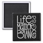 Life Balance White Magnet