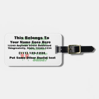 life be like without salsa green text red congas luggage tag