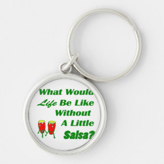 life be like without salsa green text red congas Silver-Colored round keychain