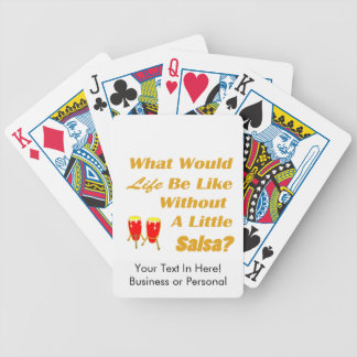 life be like without salsa orange text red congas bicycle playing cards