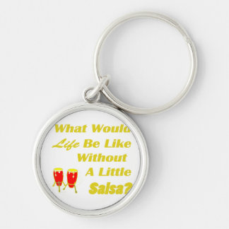 life be like without salsa yellow text red congas Silver-Colored round keychain