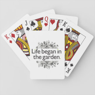Life Began in the Garden Playing Cards