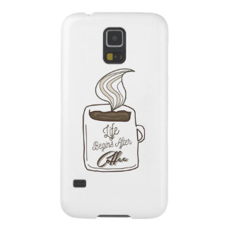 Life Begins After Coffee Cup Case For Galaxy S5