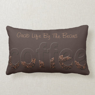 Life Begins After Coffee - Grab Life By The Beans Throw Pillow