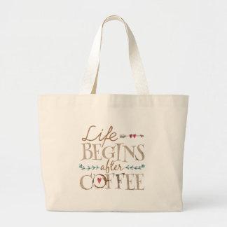 Life Begins After Coffee Large Tote Bag