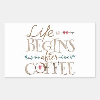 Life Begins After Coffee Rectangular Sticker