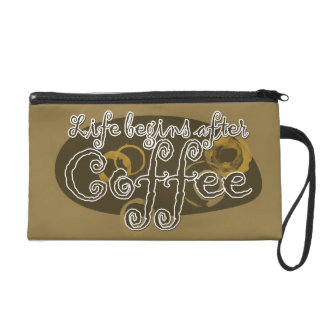Life Begins After Coffee Wristlet Purse