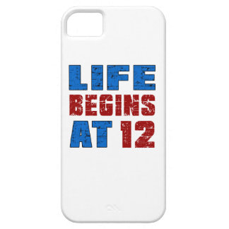 Life Begins At 12 iPhone 5 Cases