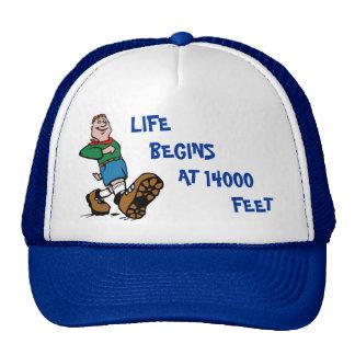 LIFE BEGINS AT 14000 FEET Hiker Cap Trucker Hat