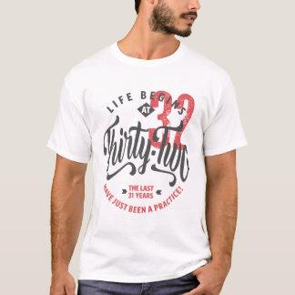 Life Begins at 32 | 32nd Birthday T-shirt
