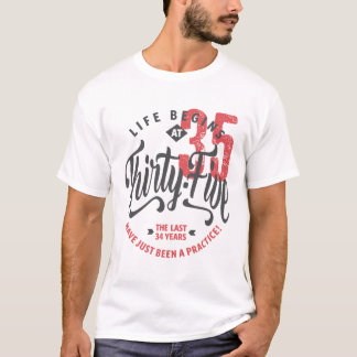 Life Begins at 35 | 35th Birthday T-shirt