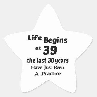 Life begins at 39 star sticker