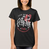 Life Begins at 42 | 42nd Birthday T-Shirt