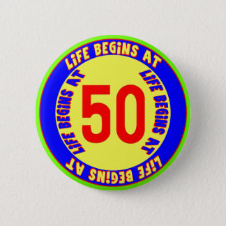 Life Begins At 50th Birthday Button