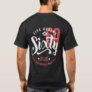 Life Begins at 60 | 60th Birthday T-Shirt