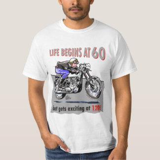 Life begins at 60, but gets exciting at 120!! T-Shirt