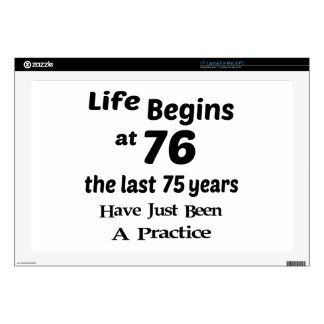 Life begins at 76 decals for laptops