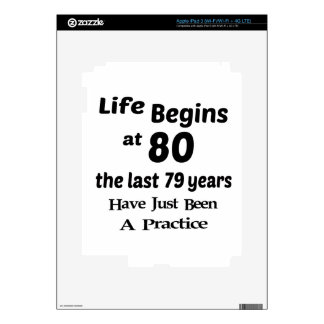 Life begins at 80 iPad 3 skin