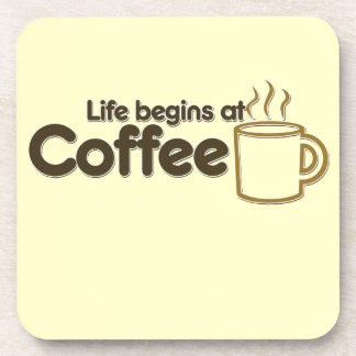 Life begins at Coffee Coaster