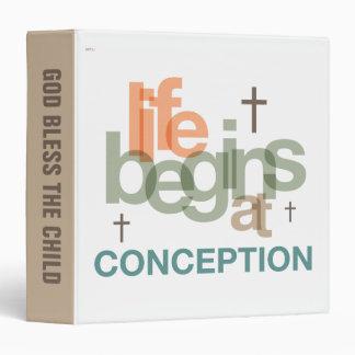 Life Begins At Conception 3 Ring Binder