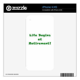 Life Begins at Retirement Decal For The iPhone 4S