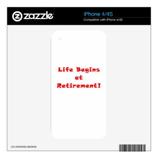 Life Begins at Retirement Decals For The iPhone 4S