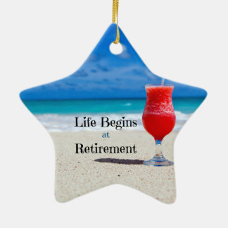 Life Begins at Retirement, frosty drink on beach Double-Sided Star Ceramic Christmas Ornament