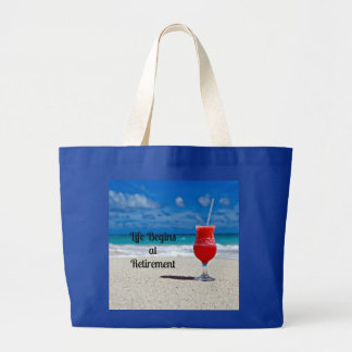 Life Begins at Retirement - Frosty Drink on Beach Jumbo Tote Bag