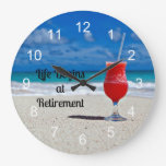 Life Begins At Retirement, Frosty Drink On Beach Large Clock at Zazzle