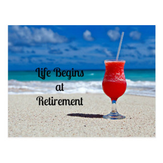 Life Begins at Retirement - Frosty Drink on Beach Postcard