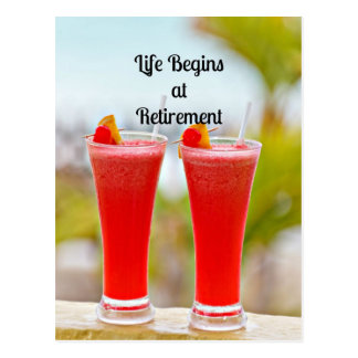 Life Begins at Retirement - Frosty Tropical Drinks Postcard