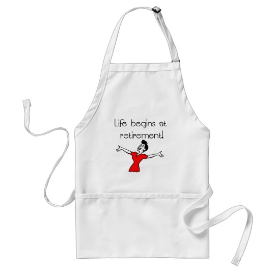 Life Begins at Retirement! Fun Gifts Adult Apron