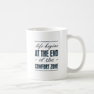 life begins at the end of the comfort zone coffee mug