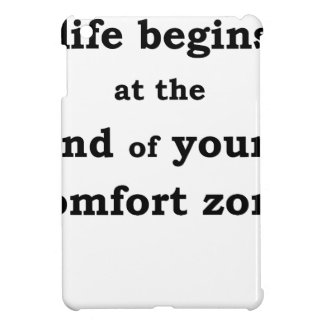 life begins at the end of your comfort zone cover for the iPad mini
