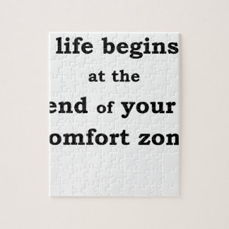 life begins at the end of your comfort zone jigsaw puzzle