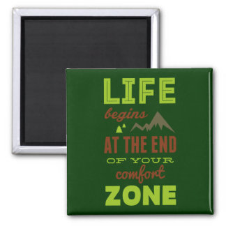 Life begins at the end of your comfort zone. fridge magnets