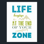 "Life begins Inspirational Quote Typography Print Postcard<br><div class=""desc"">Life begins at the end of your comfort zone.- Neale Donald Walsch The design: Vintage Typography style lettering in green,  blue,  navy blue and brown . This poster is perfect for present or birthday gift because it is encouraging!</div>"