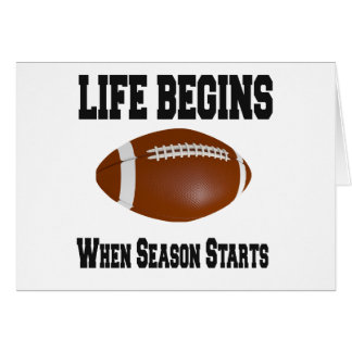 Life begins when football season starts cards