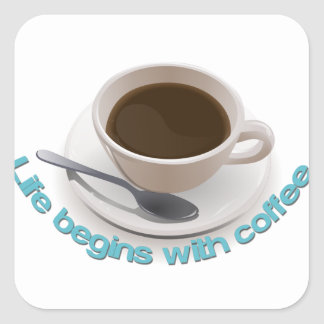 Life begins with coffee. square sticker
