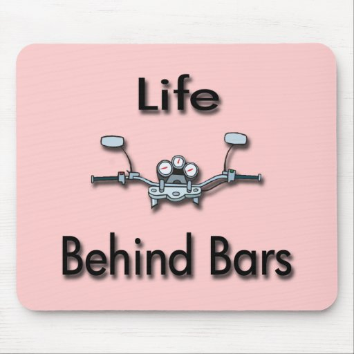Life Behind Bars black Mouse Pads