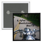 Life Behind Bars Pinback Buttons