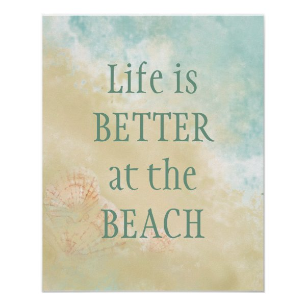 Life Better at the Beach Fun Beach Quote Poster