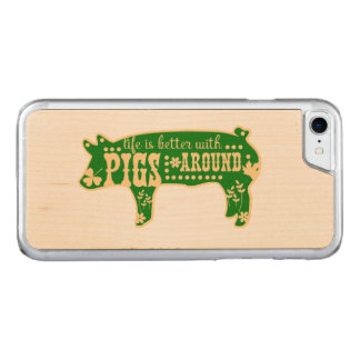 Life Better With Pigs Carved iPhone 8/7 Case